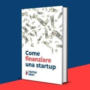 Guida Come Finanziare Una Startup