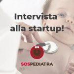 SOS Pediatra: la startup per trovare il pediatra a domicilio. Intervista al fondatore Alessandro basso
