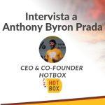 Hot Box: come migliorare la qualità del cibo d'asporto – Intervista al CEO Anthony Byron Prada
