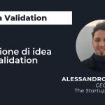 Idea validation session del 17.07.2019 – Alessandro Cordova