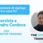 Pre-acceleratore di startup: cos'è e cosa fa? Con Alessandro Cordova, CEO The Startup Training