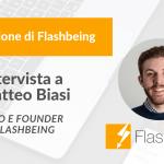 La storia di Flashbeing, da social network a strumento di produttività aziendale – Intervista al CEO Matteo Biasi
