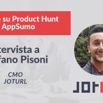 Come lanciare su Product Hunt e Appsumo – il caso JotURL raccontato dal CMO Stefano Pisoni