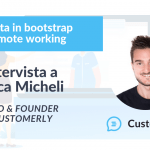 Crescita in bootstrap e remote working: il caso Customerly – intervista a Luca Micheli