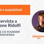 Le acquisizioni e fusioni di Moovenda: intervista al CEO Simone Ridolfi