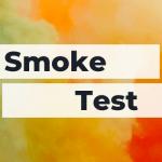 Smoke test: cos'è e come può aiutare la tua startup?