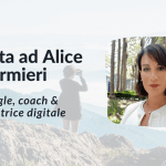 Il passaggio da lavorare in multinazionale a startupper a freelancer: la storia di Alice Marmieri.