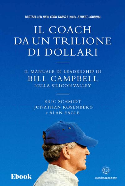 libri per imprenditori il coach da un trilione di dollari