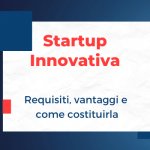 Requisiti per essere startup innovativa: lista completa (2020)
