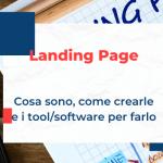 Landing Page: cosa sono, come crearle e i tool/software per farlo