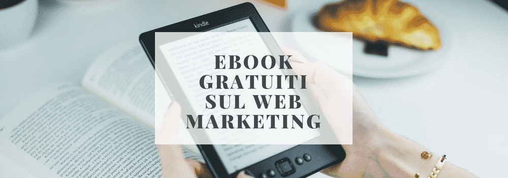 ebook gratuiti sul web marketing
