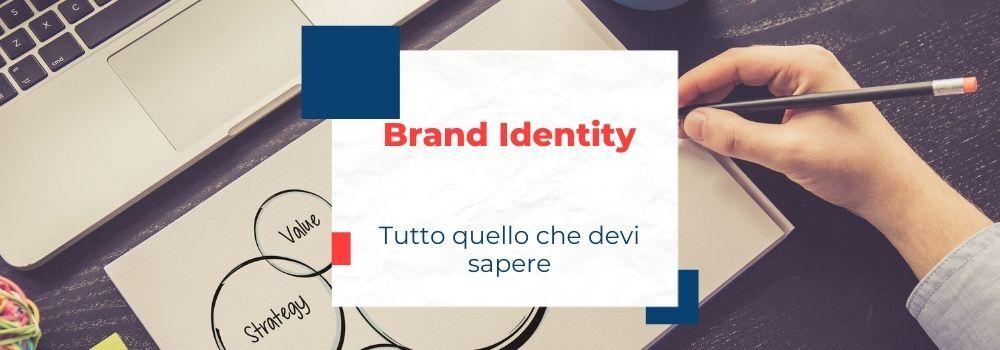 Brand identity, cos'è e come definirla