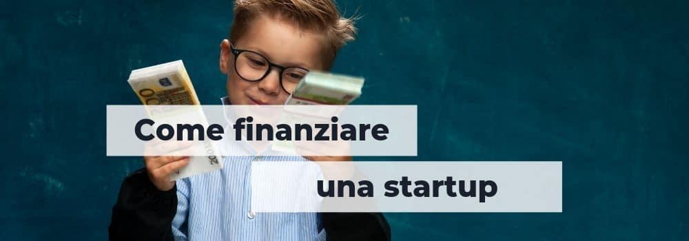come finanziare una startup