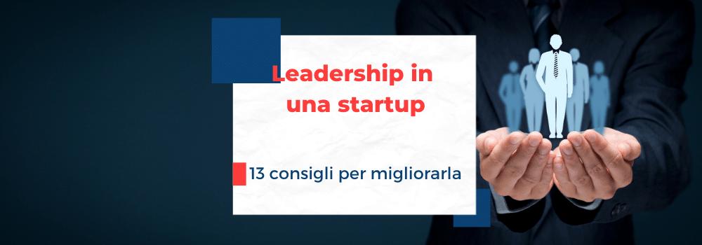 come essere un buon leader in una startup