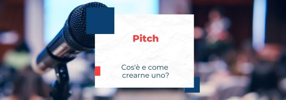 Cos'è e come creare un pitch