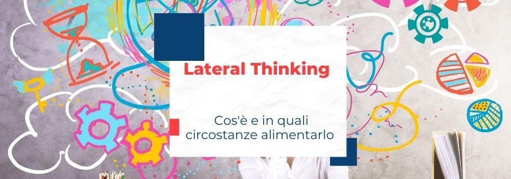 Cos'è il Lateral Thinking di Edward De Bono