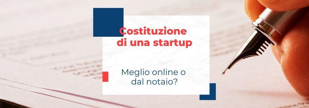 costituire una startup, online o dal notaio