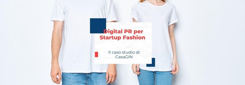 Digital PR per startup fashion, caso studio CasaGIN