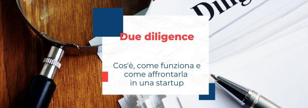 Due diligence startup, cos'è e come affrontarla