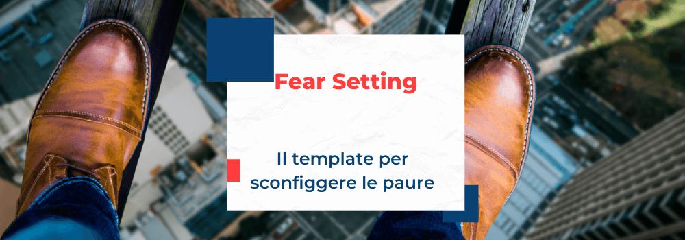 fear-setting-come-sconfiggere-le-paure-1