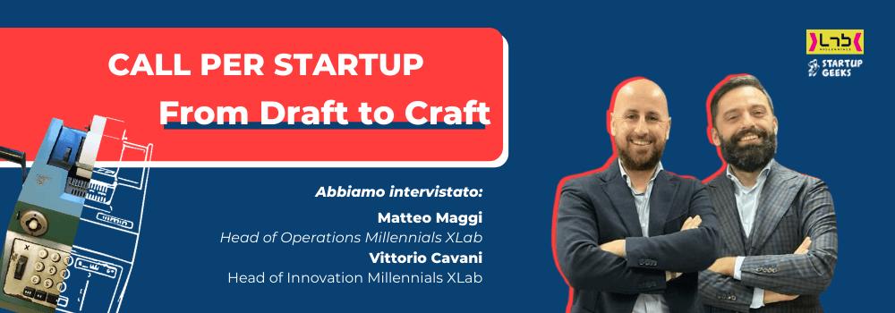 From Draft To Craft intervista agli organizzatori della nuova call per startup