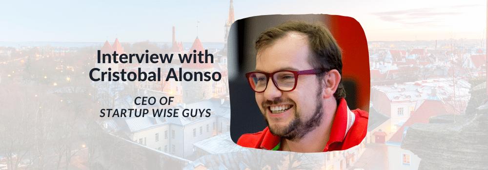 cristobal alonso startup wise guys