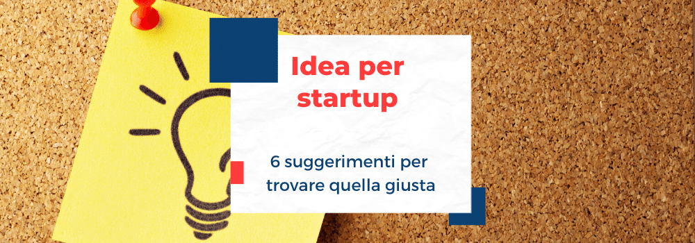 idea per startup: supperimenti per trovare quella giusta