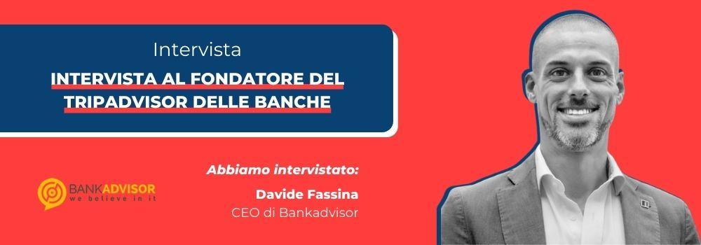 Intervista a Davide Fassina di Bankadvisor