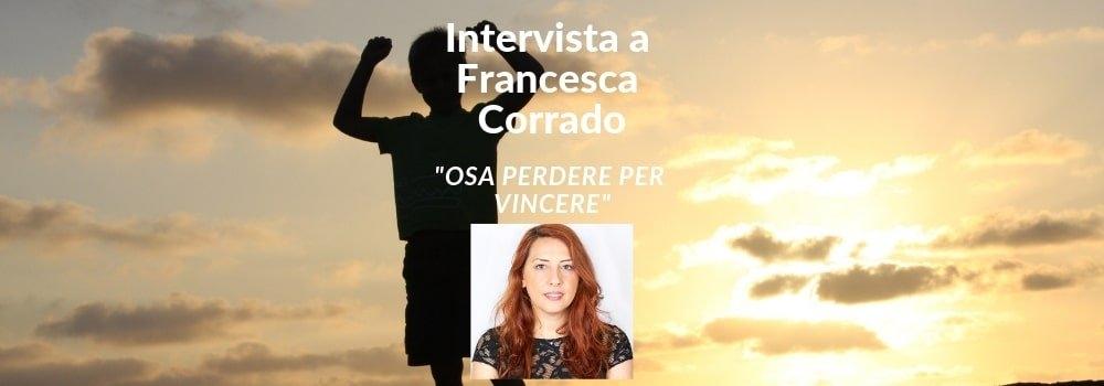 francesca corrado intervista