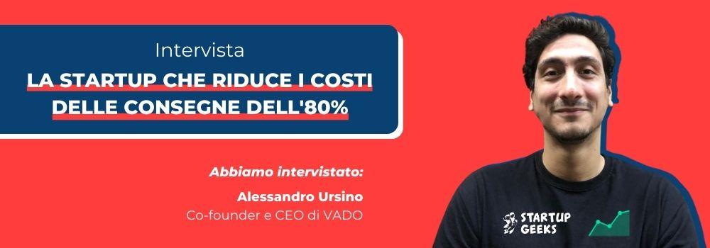 Intervista ad Alessandro Ursino, Co-Fondatore di Vado