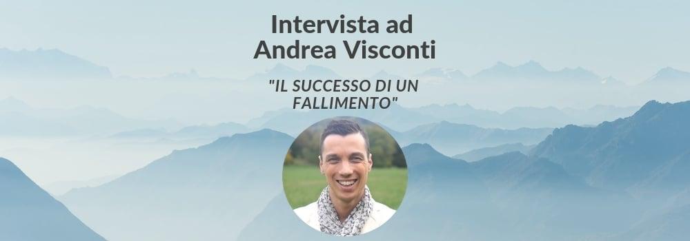 andrea visconti intervista sul fallimento di una startup italiana
