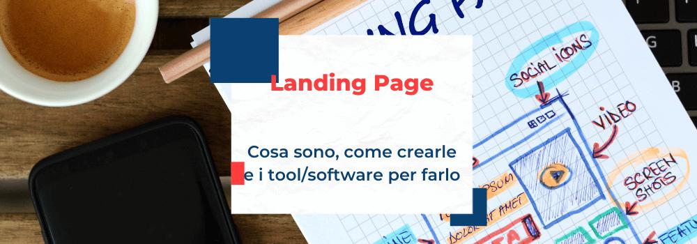 Landing Page, cosa sono e come si fanno