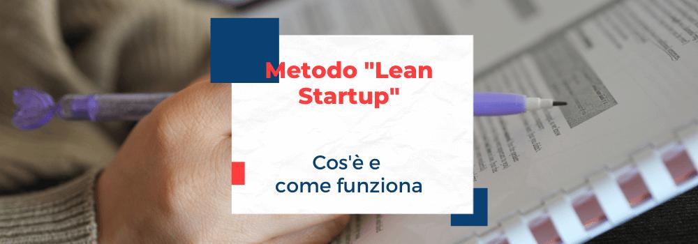 Metodo Lean Startup, cos è e come funziona