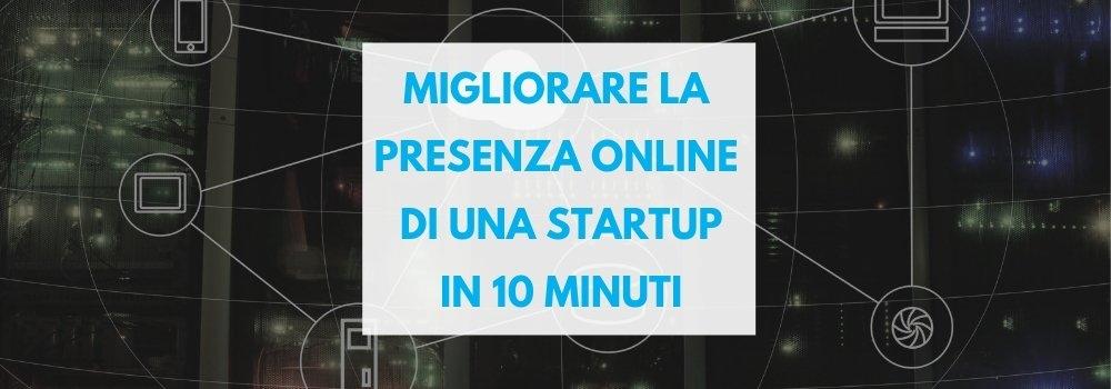 come migliorare la presenza online di una startup