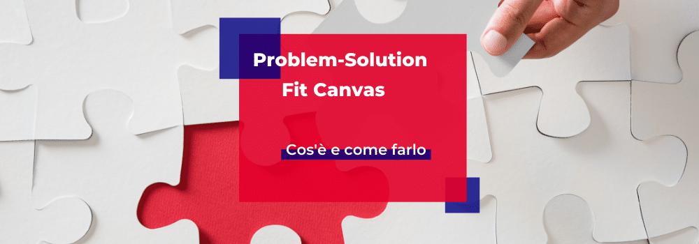 Problem Solution Fit Canvas
