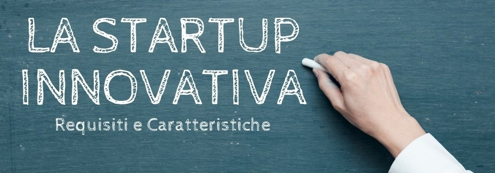startup innovativa requisiti e criteri